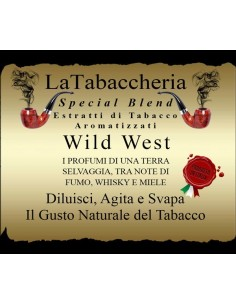 Wild West by La Tabaccheria