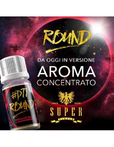 Round D77 Aroma concentrato - Superflavor